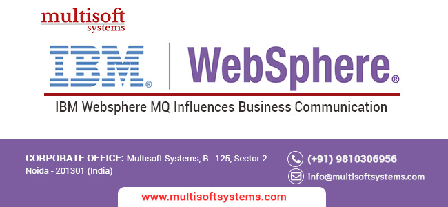 How IBM websphere MQ influences business communication