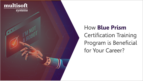 How Blue Prism certification training program is beneficial