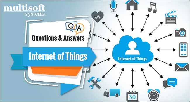 Top 15 Iot Interview Questions And Answers @Multisoft Systems