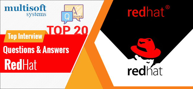 The most frequently asked Red Hat Interview Questions