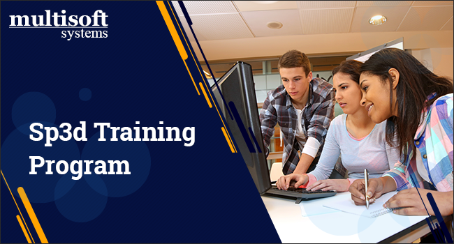 Give your career an edge by joining Sp3d training program