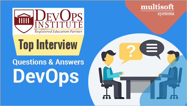 Top 15 DevOps Interview Questions & Answers You Must Prepare