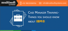 ibm-case-manager-training