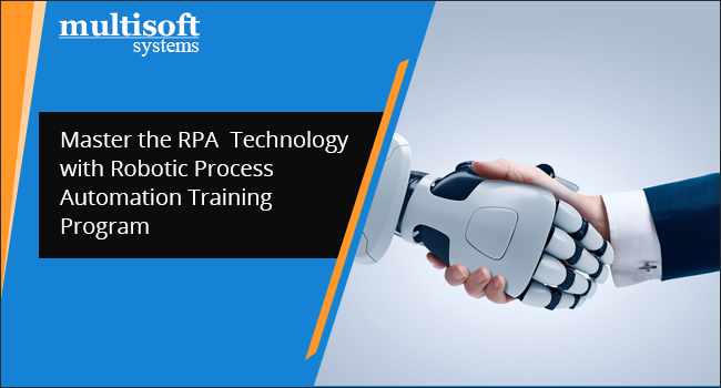 Master The Rpa Technology With Robotic Process Automation