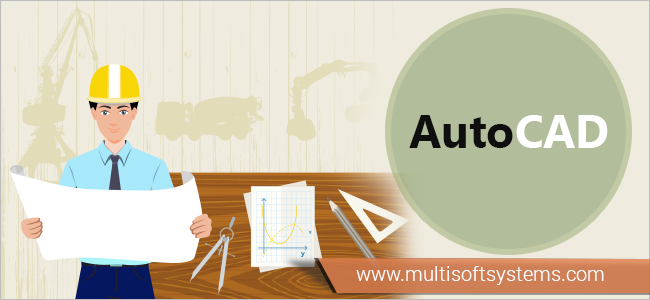 Why AutoCAD software is so important for mechanical engineers - Multisoft  Systems